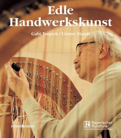 Edle Handwerkskunst Buch über Handwerkstechniken